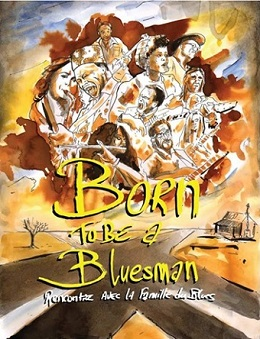 blues serie born to be a bluesman