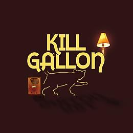KILL GALLON
